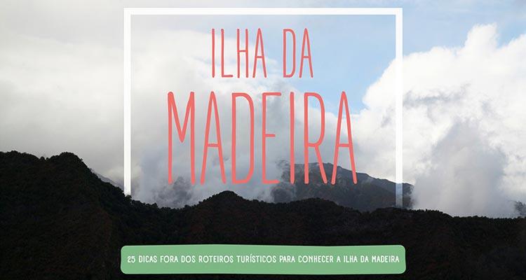 Ebook Grátis - Roteiros Ilha da Madeira
